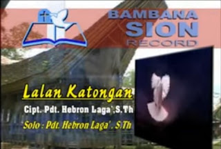 Download Lagu Lalan Katongan (Pdt. Hebron Laga'. S.Th)