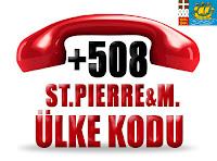 +508 Saint Pierre ve Miquelon ülke telefon kodu