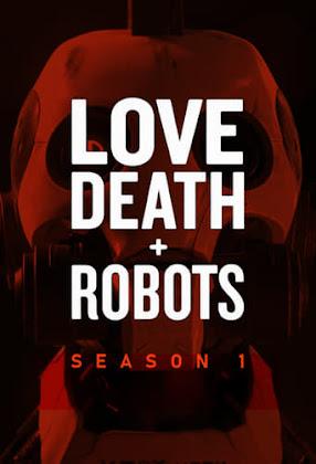 Love, Death & Robots Torrent