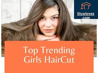 Top Trending Haircut For Girls 2021
