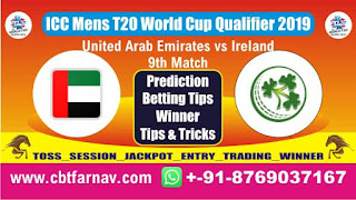 ICC T20 Qualifier IRE vs UAE 9th T20 Today Match Prediction T20 World Cup Qualifier