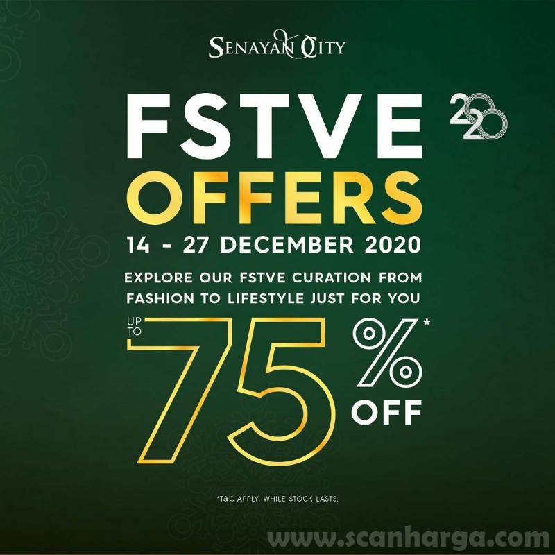 Senayan City FSTVE Offers – Up to 75% Off