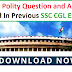 Previous Year Indian Polity Question and Answer asked In SSC CGL Exam