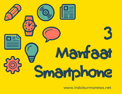 Tiga manfaat smartphone