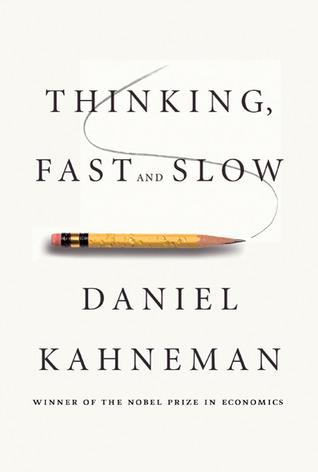 """""""التفكير المتأني والمتسرع"""" لدانييل كاهنمان"""