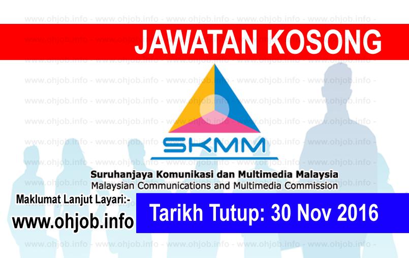 Jawatan Kerja Kosong Suruhanjaya Komunikasi Dan Multimedia Malaysia (SKMM) logo www.ohjob.info november 2016