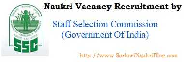 Naukri vacancy recruitment by SSC