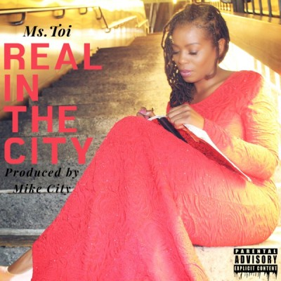 Ms Toi - Real In The City (2020) - Album Download, Itunes Cover, Official Cover, Album CD Cover Art, Tracklist, 320KBPS, Zip album