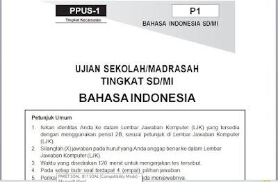 Paket Soal dan Kunci Jawaban Tryout, PPUS/M, US/M, USBN SD/MI Bahasa Indonesia