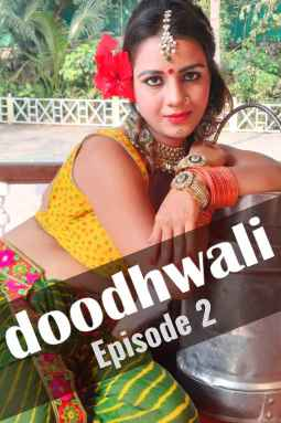 18+ Doodhwali (2020) Hothit Movies Originals Web Series Season 01 Episodes 02 | 1080p – 720p – 480p HDRip x264 Download & Watch Online