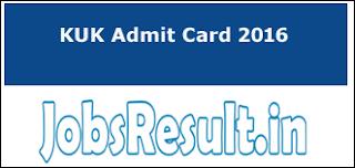 KUK Admit Card 2016