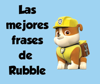 Rubble frases