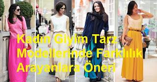 Kadın Giyim Tarz Modellerinde Farklılık Arayanlara Öneri