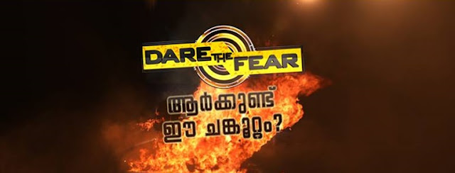 Dare The Fear- Aarkkund Ee Chankkoottam