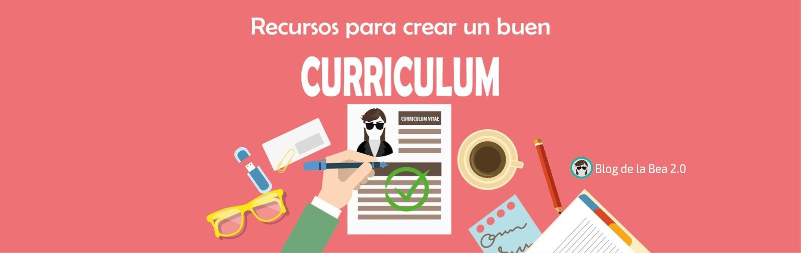 Recursos para crear un buen currículum. - Blog de La Bea 2.0