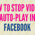 How to Turn Off Facebook Autoplay