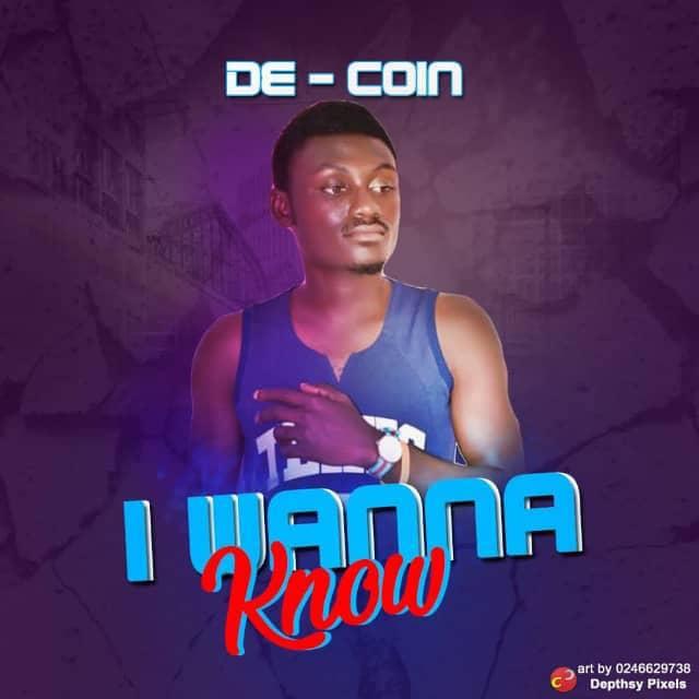[MUSIC] DE COIN - I wanna know
