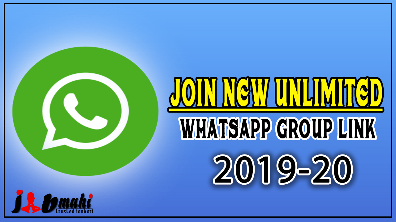 join new unlimited whatsapp group link 2019-20 - jobmahi in