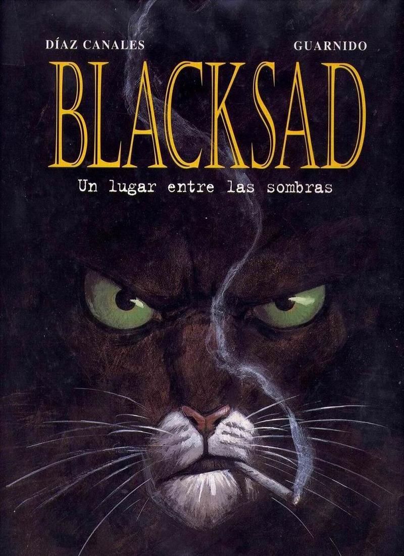 Blacksad: Un lugar entre las sombras | JUAN DÍAZ CANALES & JUANJO GUARNIDO