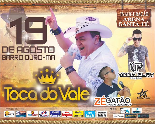 Neste 19 de agosto, Barro Duro receberá a banda Toca do Vale e se tornará palco de uma das maiores