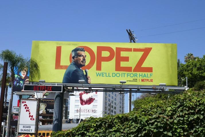 George Lopez Netflix special billboard