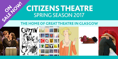 Citizens Theatre Spring 2017 season - citz.co.uk