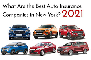 What Are the Best Auto Insurance Companies in New York? 2021