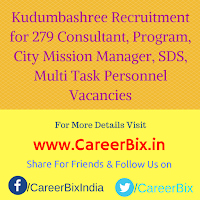 Kudumbashree Recruitment for 279 Consultant, Program, City Mission Manager, SDS, Multi Task Personnel Vacancies