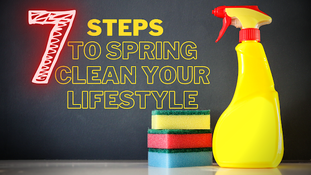7 steps to spring clean your life & diet