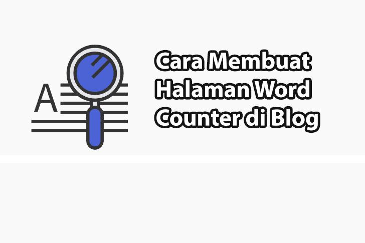 Cara Membuat Word Counter di Blog