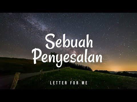 Letter For Me - Sebuah Penyesalan Chord