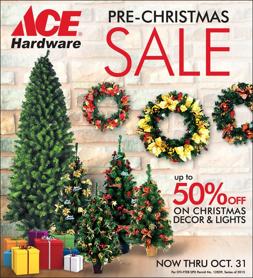 Manila Shopper: Ace Hardware Pre-Christmas SALE: Sept-Oct 2015
