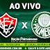 Jogo Vitória x Palmeiras Ao Vivo