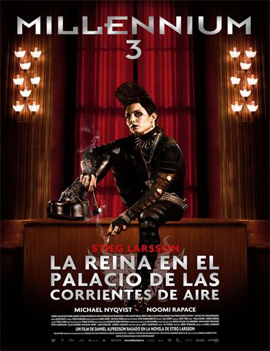Millennium 3: La reina en el palacio de las corrientes de aire (2009)