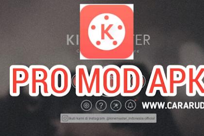 KineMaster Pro Mod Apk Tanpa Watermark Terbaru 2020 [Full Unlocked]