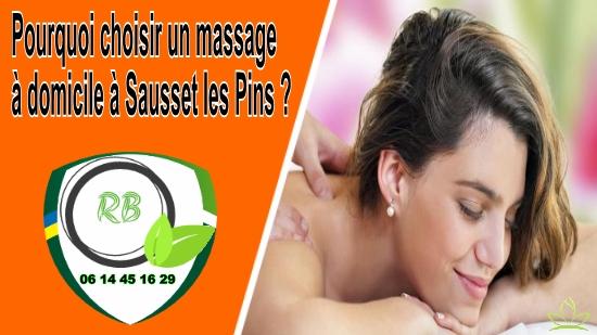 Pourquoi choisir un massage à domicile à Sausset les Pins;