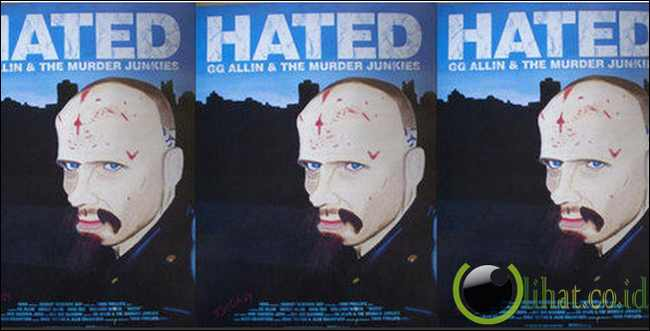 Hated - GG Allin and The Murder Junkies