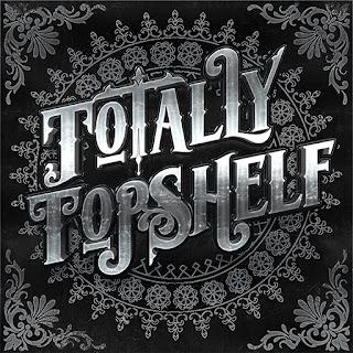 Totally Topshelf