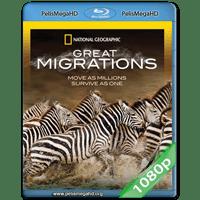 GRANDES MIGRACIONES (2010) FULL 1080P HD MKV ESPAÑOL LATINO