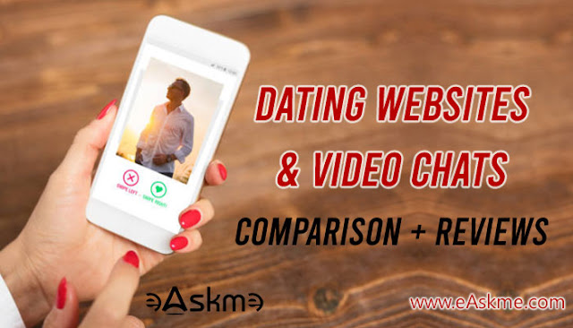 Dating Websites and Video Chats: Comparison and Reviews: eAskme