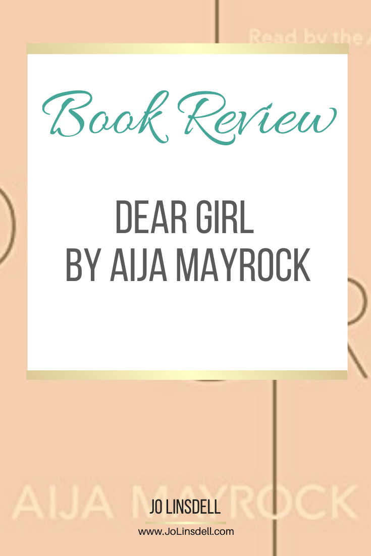 Book Review: Dear Girl by Aija Mayrock