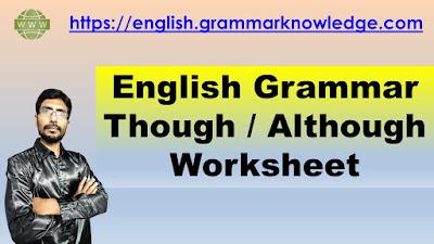 English Grammar Though / Although Worksheet