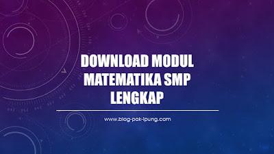download-modul-matematika-smp-kurikulum-2013-lengkap