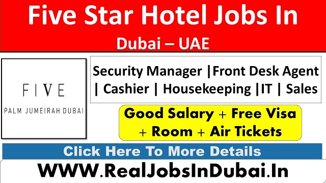 Five Palm Jumeirah Hotel Jobs In Dubai - UAE 2021