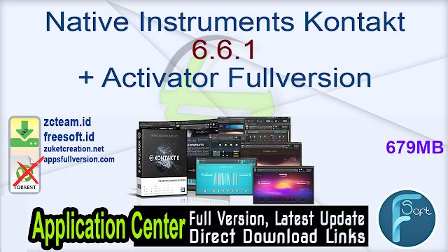 Native Instruments Kontakt 6.6.1 + Activator Fullversion
