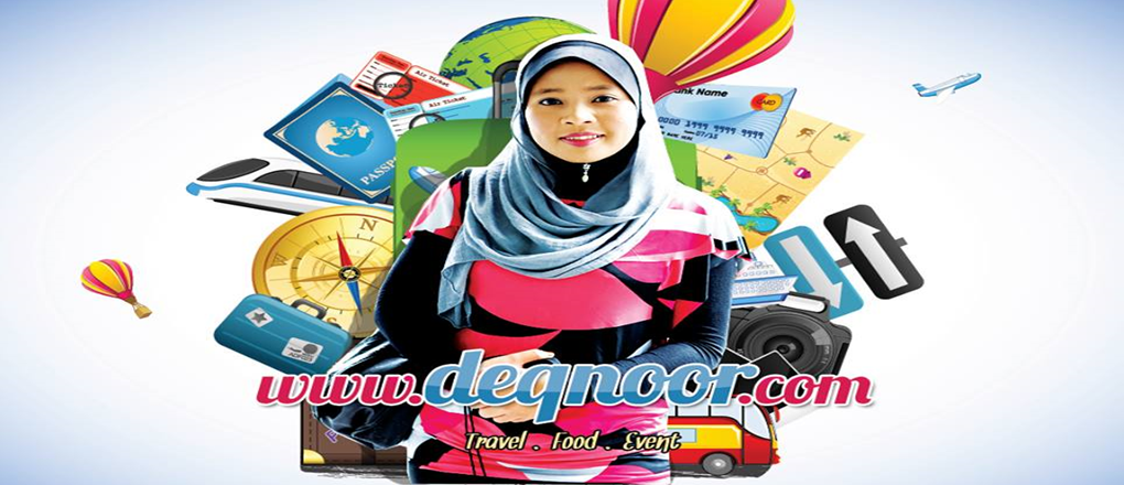 Blogger Travel - Deq Noor