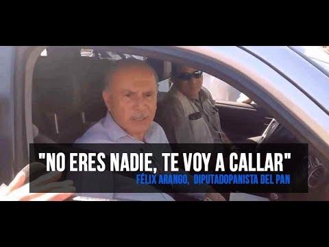 'No eres nadie, te voy a mandar callar': Félix Arango del PAN (VIDEO)
