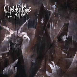 Evil Notions by Clyde Von Klaus