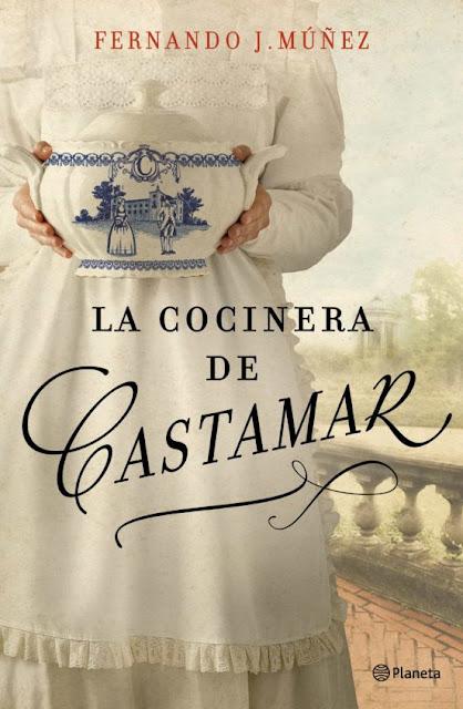 ideas para no parar de leer, la cocinera de Castamar