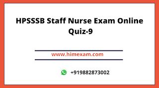 HPSSSB Staff Nurse Exam Online Quiz-9